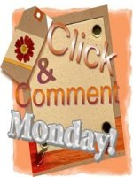 Click & Comment Monday