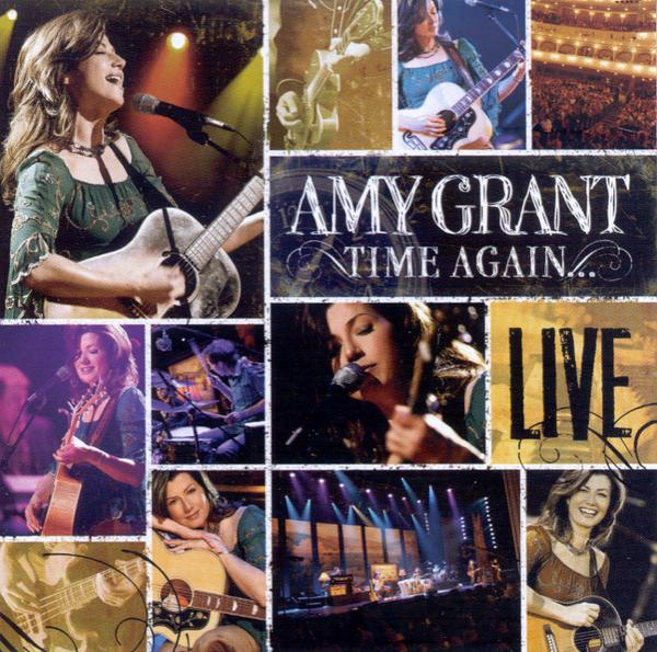 CD84921: Time Again: Amy Grant Live, Compact Disc [CD]