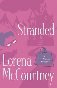 731387: Stranded, Ivy Malone Mystery Series #4