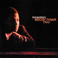 Inception - McCoy Tyner
