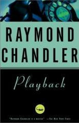 Raymond Chandler's last completed novel, 'Playback' (1958)
