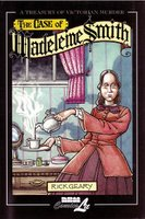 The Treasury of Victorian Murder volume 8: Madeleine Smith