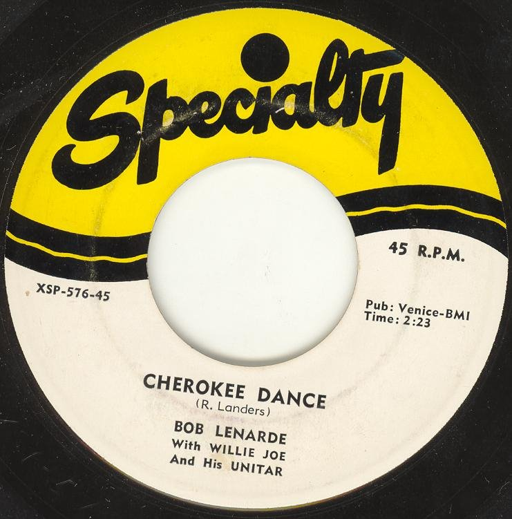 Willie Joe And His Unitar - Bob Landers Unitar Rock - Cherokee Dance