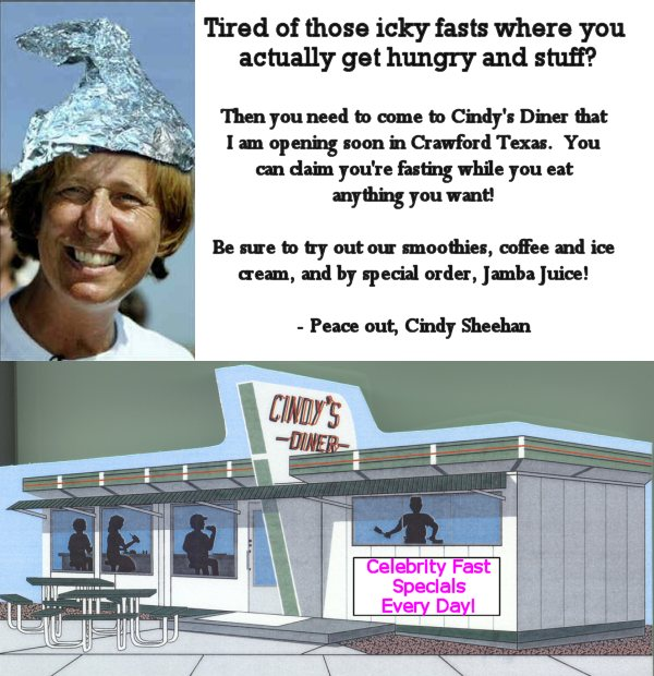 Cindy Sheehan's Diner for Celebrity Fasters
