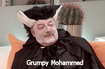 Mohammed's gonna be grumpy