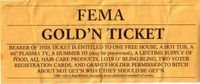 Click to print your very own FEMA Golden Ticket