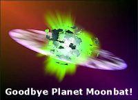 Goodbye Planet Moonbat!