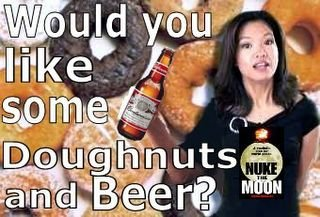 Doughnuts Beer and Michelle Malkin, Oh and now the IMAO Nuke the Moon T-shirt!