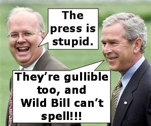 Funny, Rove and Bush laugh at stupid MSM