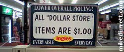 Sign: All Dollar Store Items Are $1.00