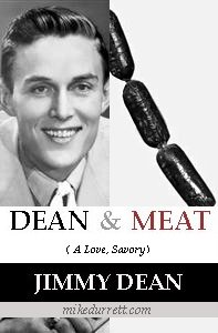 Photo: Dean & Meat by Jimmy Dean