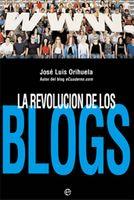 Portada del libro de José Luis Orihuela, La revolución de los blogs