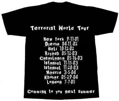 camiseta terrorist world tour con fechas de diferentes atentados desde ny 9-11-01 hasta london 7-7-05