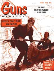 GUNS Magazine: June 1955 Issue