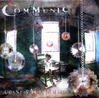 COMMUNIC - Consoiracy In Mind