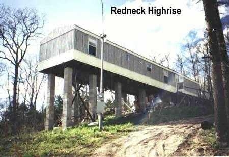 Redneck Highrise