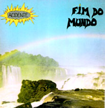 Capa do LP Fim do Mundo da banda de rock Acidente