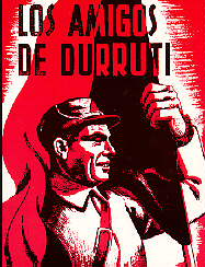 The Friends of Durruti.