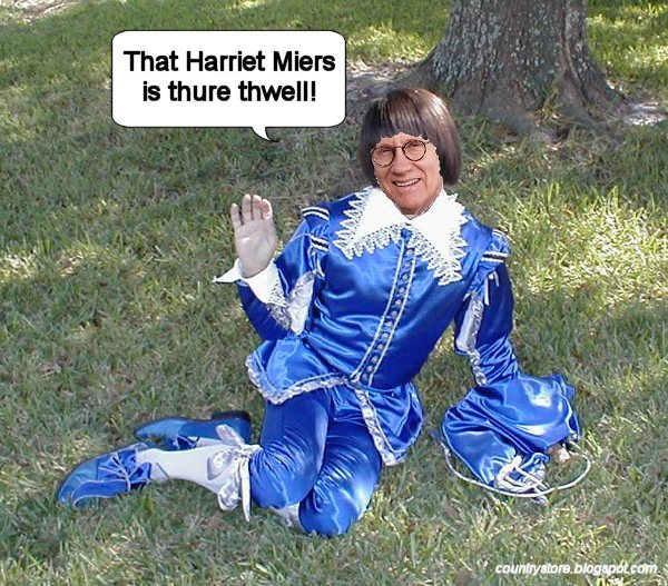 Harry Fauntleroy Reid says Harriet Miers is thure thwell