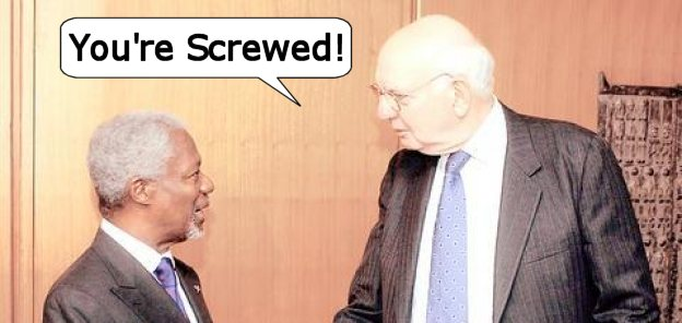 Paul Volcker tells Kofi Annan he's headed for the hoosegow