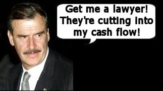 Vincente Fox cash flow