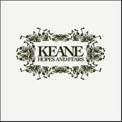 KEANE's Hopes and Fears