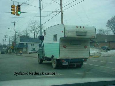 Dyslexic Redneck Camper