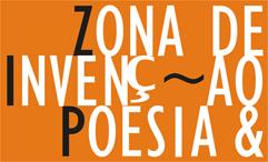 Zona e Invenção, Poesia &