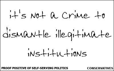 it's not a crime to dismantle illegitimate institutions