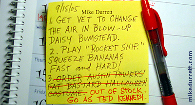 Mike Durrett's Things to Do Today list. Busy man.