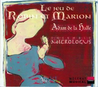 Le Jeu de Robin et Marion. Micrologus