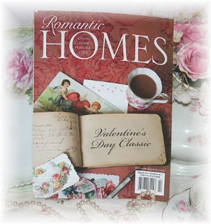 ~ Romantic Homes Magazine * February Issue ~