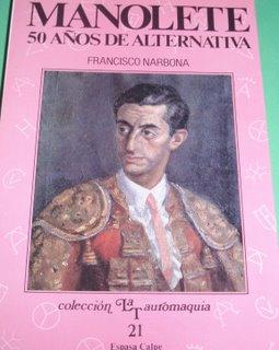 Magistral libro de Francisco Narbona,gran escritor taurino y padre de la susodicha.