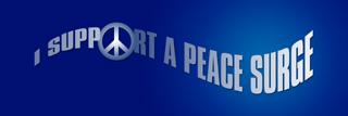 I support a peace surge.