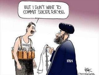 "Cartoon: A Shia cleric labeled ""Iran"" puts a suicide belt on a man labeled ""Lebanon"". Response of the latter: ""But I don't want to commit suicide for you."""