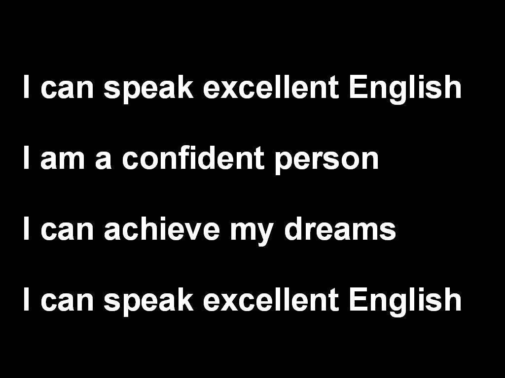 I can speak excellent English!