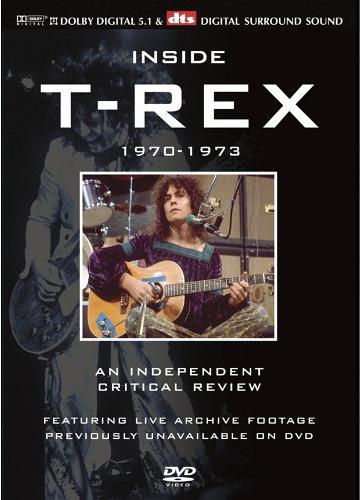 Chip blog marc bolan t rex on dvd 8 inside t rex a for Inside 2007 dvd