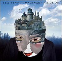 Tim Finn - Imaginary Kingdom (****)