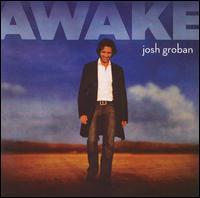 Josh Groban - Awake (***)