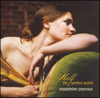 Madeleine Peyroux - Half the Perfect World (****)