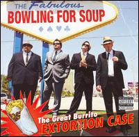 Bowling For Soup - The Great Burrito Extortion Case (***)