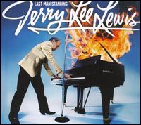 Jerry Lee Lewis - Last Man Standing (****)