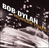 Bob Dylan - Modern Times (*****)