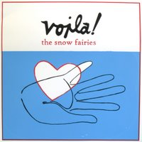  The Snow Fairies - 'Voil' 