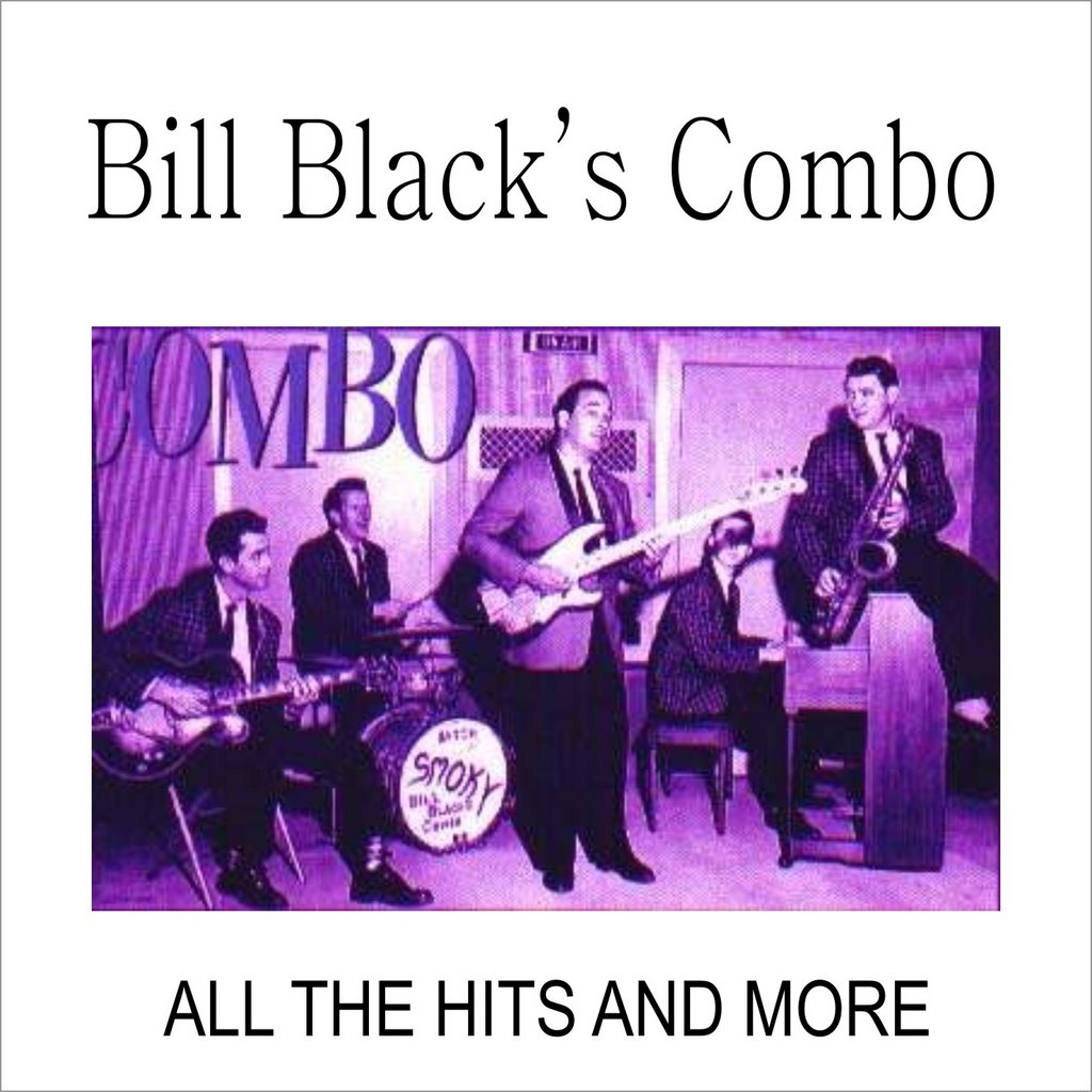 Bill Blacks Combo Little Queenie