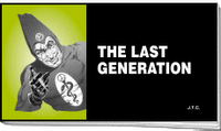 last generation chick tract