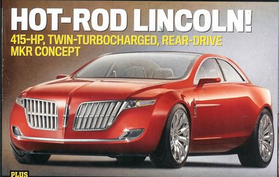 LINCOLN Lincoln MKR– 415 Hp, twin turbocharged, rear wheel drive Detroit concept