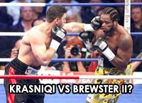 Krasniqi vs Brewster 2?