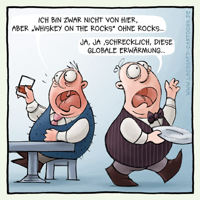 Männer Politik Klima Katastrophe Umwelt Whiskey on the Rocks Restaurant Bar Drink trinken Kellner globale Erwärmung Cartoon Cartoons Witze witzig witzige lustige Bilder Bilderwitz Bilderwitze Comic Zeichnungen lustig Karikatur Karikaturen Illustrationen Michael Mantel lachhaft Spaß Humor Witz