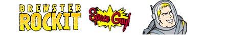 Brewster Rockit: Space Guy